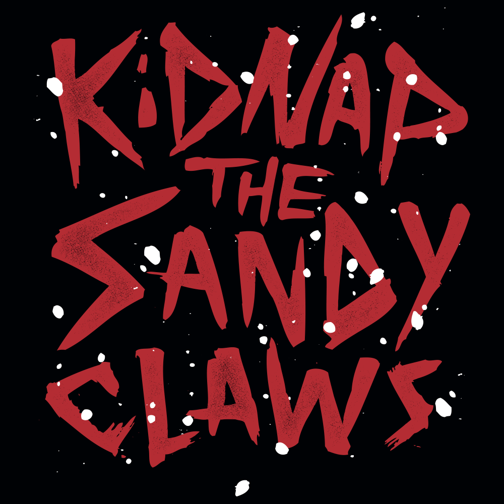 Kidnap the Sandy Claws T Shirt