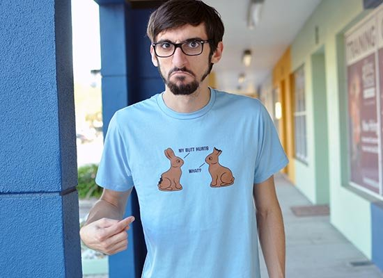 My Butt Hurts What? Chocolate Easter Bunny T Shirt