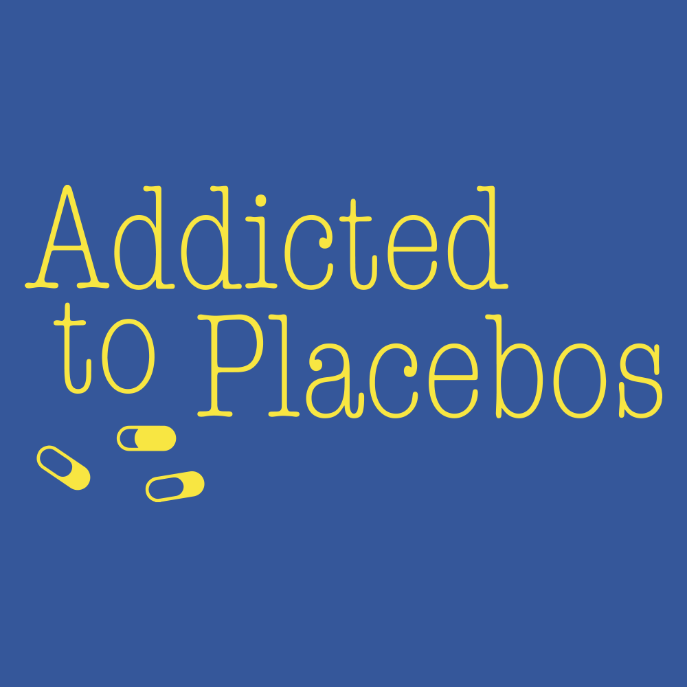 Addicted to Placebos T Shirt
