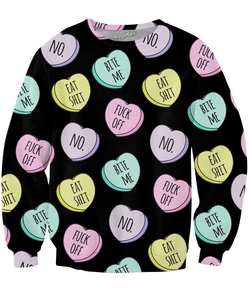 Mean Candy Hearts Sweatshirt