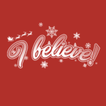 I Believe In Santa T Shirt