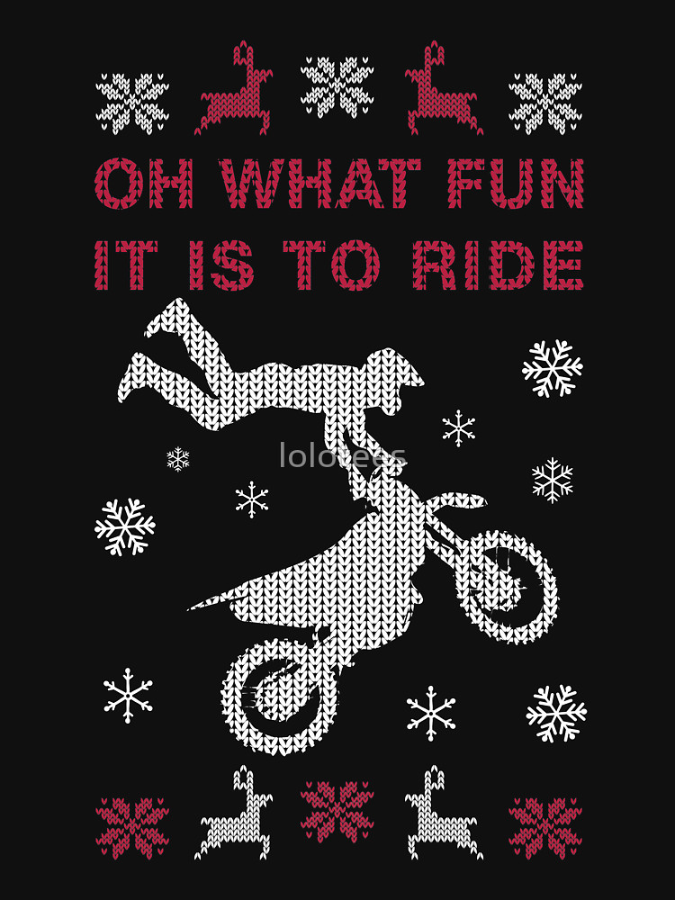 Oh What Fun It Is To Ride Motorcycle T Shirt (Ugly Xmas Sweater)
