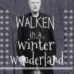 Walken in a Winter Wonderland T Shirt
