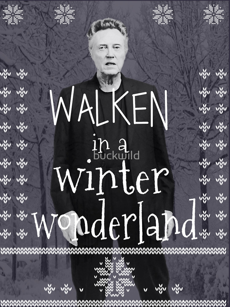 Walken in a Winter Wonderland T-Shirt