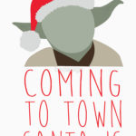 Coming to Town Santa Is T Shirt (Yoda)