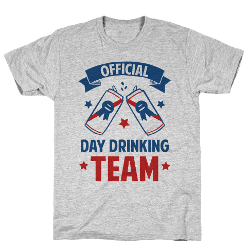 Official Day Drinking Team T Shirt