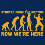 Started From the Bottom Now We're Here T Shirt
