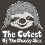 Sloth The Cutest of the Deadly Sins T Shirt