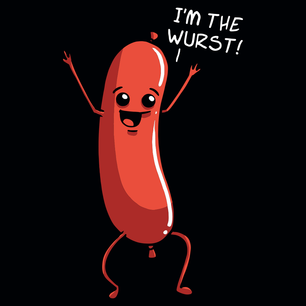 I'm the Wurst T Shirt