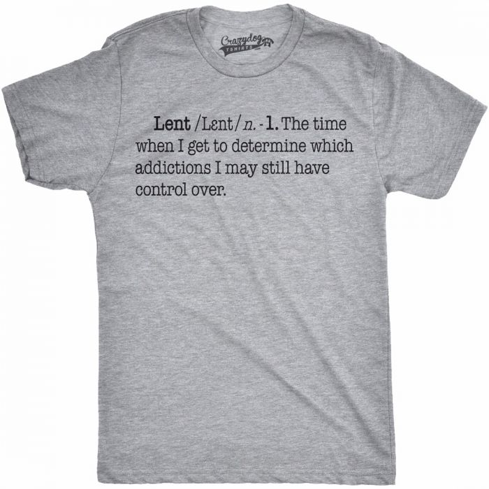 Lent Definition T Shirt